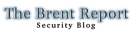 The Brent Report Security Blog